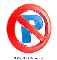 não, proibidas, sinal, permitido, estacionamento
