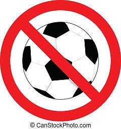 não, sinal, futebol, vetorial, futebol, ou