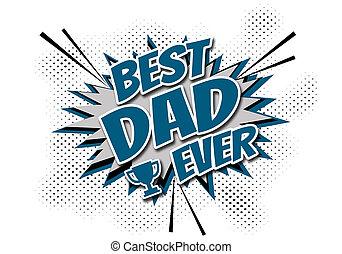 någonsin, bäst, pappa