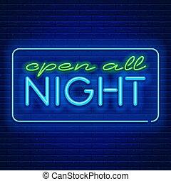 néon, tudo, sinais, abertos, noturna