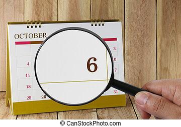 néz, october., konzerv, magasztalás, hónap, naptár, szám, ön, hat, dátum, kéz, összpontosít, pohár, hatodik