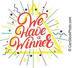 nós, ter, um, vencedor, mão escrita, lettering, quote.