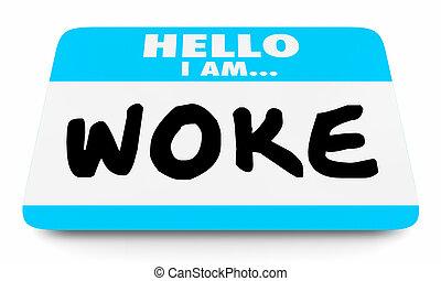 naam, bewust, socially, illustratie, bewust, label, woke, 3d
