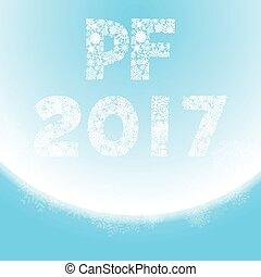 nadpis, majetek,  -, pozdrav, lít,  feliciter,  pf, rok, gratulace,  2017, čerstvý, Karta, šťastný