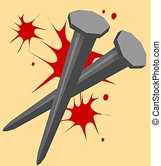 nail and bloodshed  - Illustration of nail and bloodshed