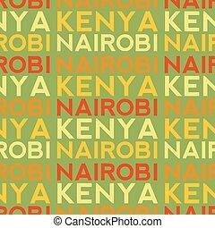 Nairobi, Kenya seamless pattern, typographic city background...