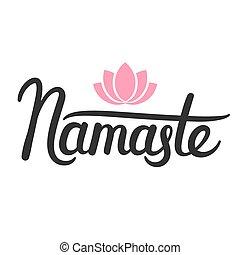 Namaste calligraphy silhouette lotus flower