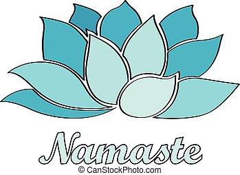 namaste - lotus flower - namaste. Lotus flower. vector...