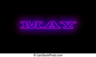 Name is month MAY. - Neon flickering purple name of the...