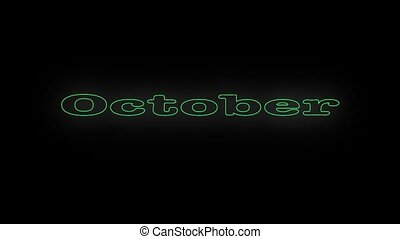 Name is month OCTOBER. - Neon flickering red name of the ...