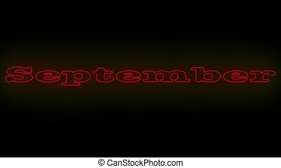 Name is month SEPTEMBER. - Neon flickering red name of the...