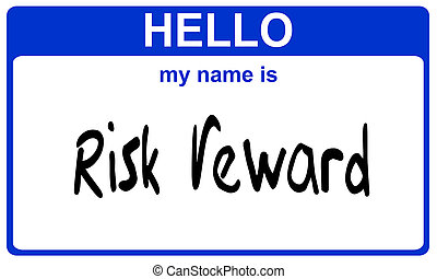 name risk reward - hello my name is risk reward blue sticker