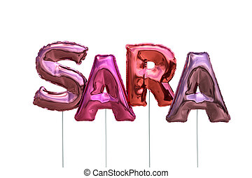 Name sara made of pink inflatable balloons isolated on white...