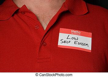 Name Tag - A name tag that says low self esteem