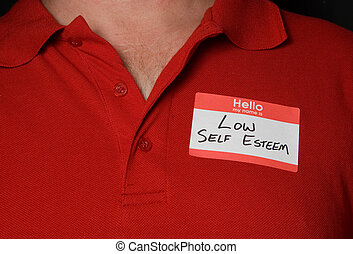 Name Tag - A name tag that says low self esteem