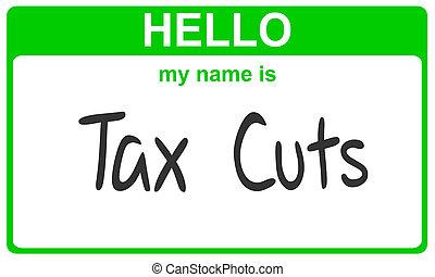 name tax cuts - hello my name is tax cuts green sticker