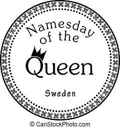Namesday of the Queen - Sweden