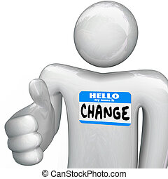Nametag Hello My Name is Change Person Handshake - A person...