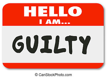 nametag, schuldig, fout, slecht gedrag, crimineel, hallo