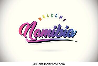Namibia Welcome To Word Text with Creative Purple Pink Handwritten Font and Swoosh Shape Design Vector.