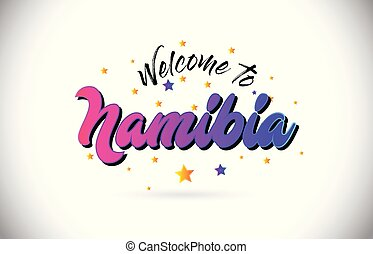 Namibia Welcome To Word Text with Purple Pink Handwritten Font and Yellow Stars Shape Design Vector.