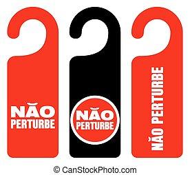 Nao perturbe do not disturb signs - Set of three red, black ...
