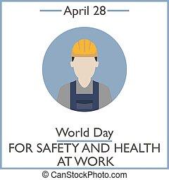 nap, helyett, biztonság, és, egészség, munkában, április, 28