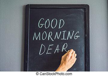 napis, dobry, tablica, -, rano, kreda, drogi