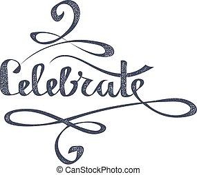 napis, styl, słowo, illustration., isolated., tło., wektor, grunge, biały, lettering., świętować, pień