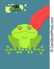 Narcotic frog. Acid Toad. Narcotic amphibious. Tongue...