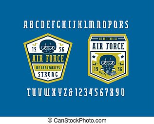 Narrow serif font and air force emblems