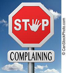 narzekanie, zatrzymywać
