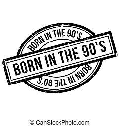 nascido, em, a, 90's, selo borracha
