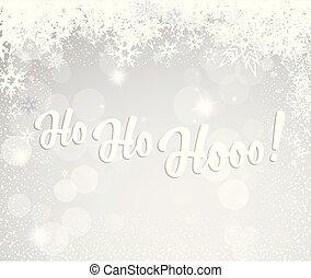 natale, argento, fondo, con, fiocchi neve, e, ho, ho, hooo!, testo, -, luce, versione