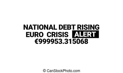 National debt rising in Euro currency counter animation -...