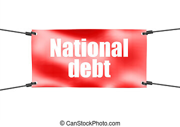National debt word with red tie up banner, 3D rendering