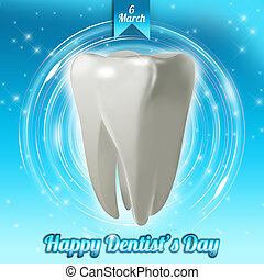 National Dentist's Day - An abstract illustration on...