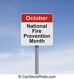 National Fire Prevention Month - Modified road sign on Fire ...