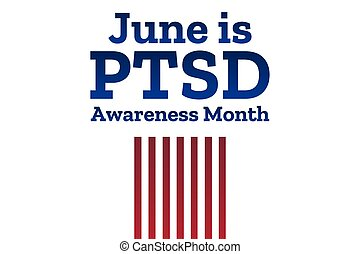 National PTSD Awareness Month concept. June. Template for ...