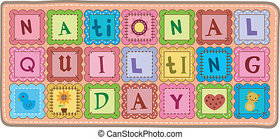 National Quilting Day - Illustration of a Quilt with a...
