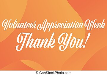 National Volunteer Appreciation Week holiday concept. April. Template for background, banner, card, poster with text inscription. Vector EPS10 illustration