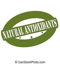 Natural antioxidants - Stamp with text natural antioxidants...