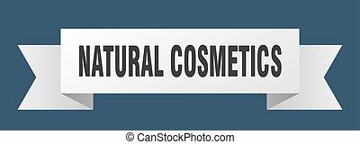natural cosmetics ribbon. natural cosmetics isolated band ...