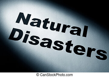 Natural Disasters - light and word of Natural Disasters for...