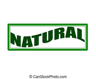 Natural - Stamp with word natural inside, vector...