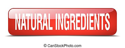 natural ingredients red square 3d realistic isolated web button