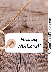 Natural Label with Happy Weekend