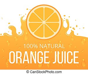 Natural orange juice label template. Juicy natural citrus,...