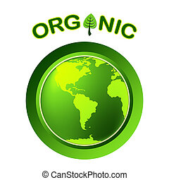 Natural Organic Represents Globalisation Worldwide And Trees