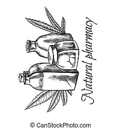 Natural pharmacy. Sketch illustration of vial, bottle and marijuana leaf. Healthcare and medicine. Cannabis pharmacy. Engraving vector objects